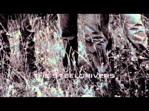 """Heaven Sent"" by The SteelDrivers from The SteelDrivers"