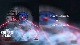 22Gz - Sniper Gang Freestyle Clean Radio Edit Both Parts