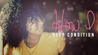 NATURAL HAIR | How I Deep Condition (Multi-Textured Curly Hair) Thumbnail