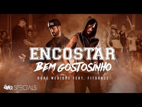Encostar Bem Gostosinho - Duas Medidas ft. FitDance - (Clipe Oficial)   FitDance Specials