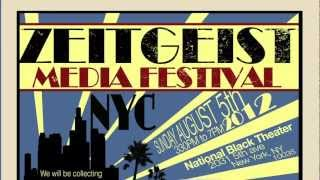 Zeitgeist Media Festival New York City Promo 2012