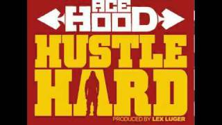 Ace Hood ♬ Hustle Hard (Clean Version)
