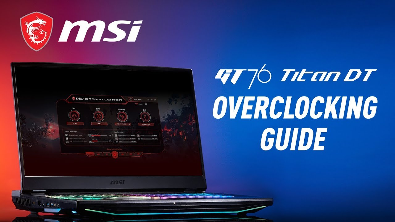 GT76 Titan DT Overclocking Guide | MSI