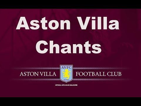 Aston Villa's Best Football Chants Video | HD W/ Lyrics