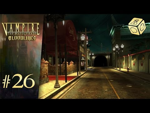 Welcome to Hollywood, fledgeling - Let's Play Vampire: The Masquerade - Bloodlines #26