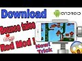 New!! Download Bounce tales red mod in android (New trick)