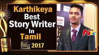 Karthikeya   Best Story Writer Award in Tamil @ IIFA Utsavam    #IIFAUtsavam2017