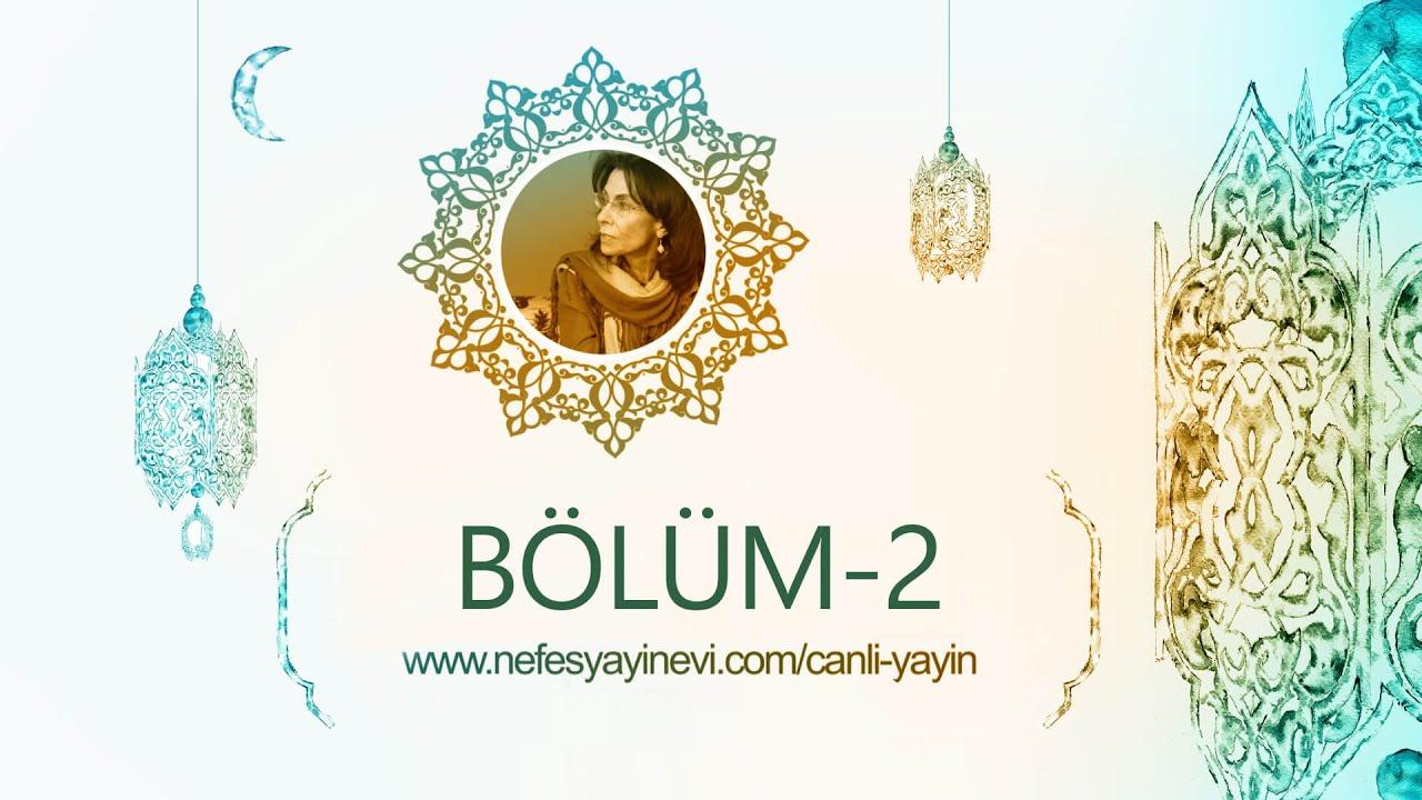 Download Cemalnur Sargut 2016 Ramazan Programı - Bölüm 02