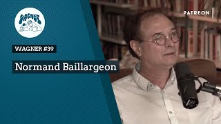WAGNER #39 - Normand Baillargeon