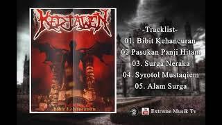 Kedjawen - Bibit Kehancuran [Full Album Ep]
