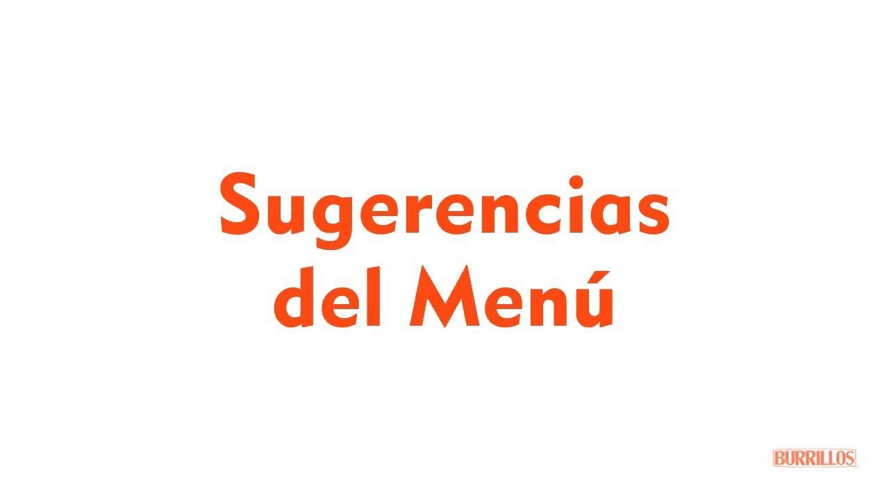 Burrillos   Sugerencias del Menú
