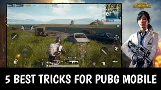 5 Best tricks and tips For PUBG Mobile | improve your pubg mobile game | Get chicken dinner
