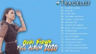 Download NEW ALBUM OVHI FIRSTY VOL 2 TALAMBEK DATANG,BARULANG SESO,NASIB DIRI,[LAGU MINANG TERBARU 2020]