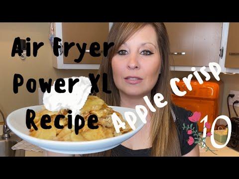 Apple Crisp Recipe in the air fryer | Power XL Vortex Air Fryer | Mom of 10