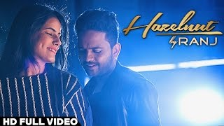 Watch Ranj Hazelnut video
