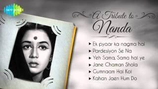 a-tribute-to-actress-nanda-ek-pyaar-ka-nagma-hai-juke-box
