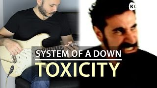 System of a down Toxicity Electric Guitar Cover by Kfir Ochaion