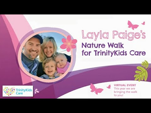 Layla's Walk for TrinityKids Care 2020