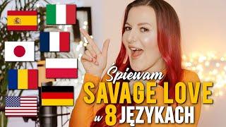 SAVAGE LOVE w 8 różnych językach (in 8 different languages) | Kasia Staszewska COVER
