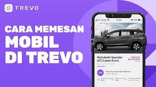 Cara Menyewa Mobil di TREVO - TREVO Stories ID