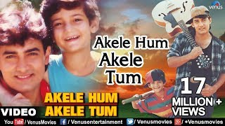 Download lagu Akele Hum Akele Tum Full Video Song | Aamir Khan, Manisha Koirala | Udit Narayan & Aditya Narayan