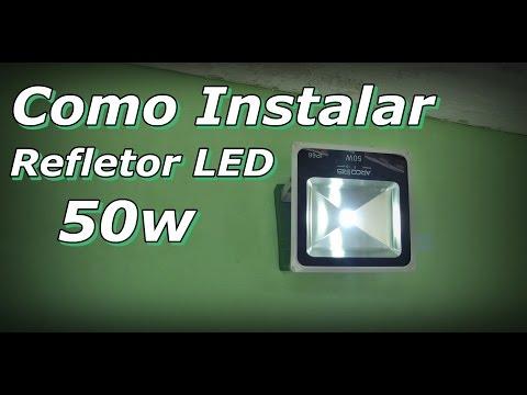Refletor de LED - Como Instalar Refletor de LED - Instalação Refletor de Led - FVM -
