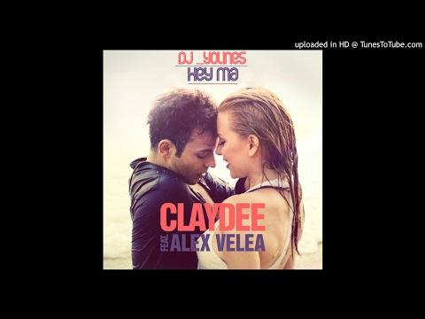 Claydee feat. Alex Velea – Hey Ma -dj younes-hd-