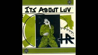 H.R. - Its About Luv