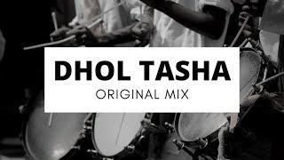 Dhol tasha (Original Mix) | SG Production