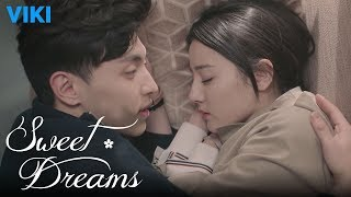 Sweet Dreams - EP48 | Sleep Together [Eng Sub]