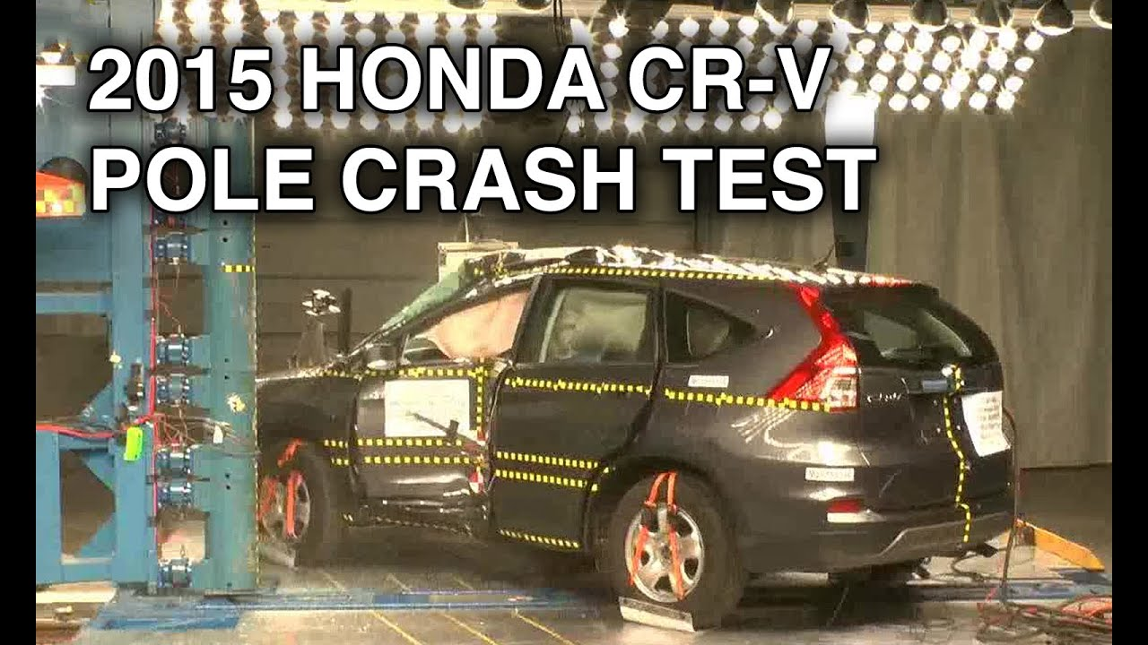 2015 honda cr v pole crash test youtube for Honda crv crash test