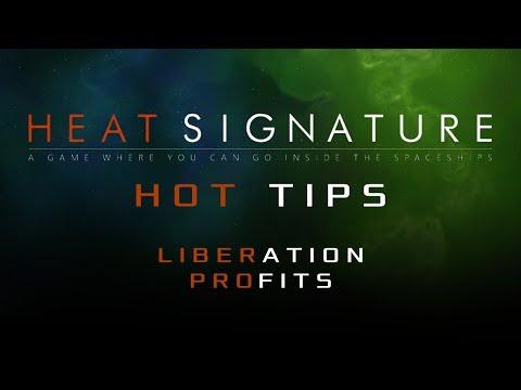 Heat Signature Hot Tips 10 - Liberation Profits - Ranneko's Tuesday Tips