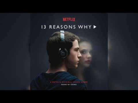Eskmo  Hannah 13 Reasons Why Ost