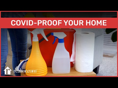 How to Sanitize Your Home for the Coronavirus Pandemic and Keep Covid-19 at Bay
