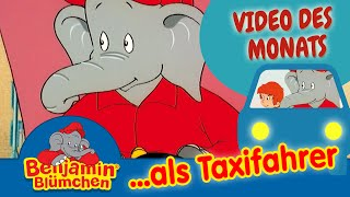 Benjamin Blümchen als Taxifahrer VIDEO DES MONATS