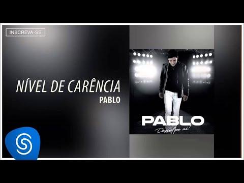 Pablo - Nível de Carência (Desculpe Aí) [Áudio Oficial]