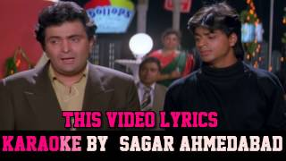 TERE DARD SE DIL ABAAD RAHA - DEEWANA - HQ VIDEO LYRICS KARAOKE