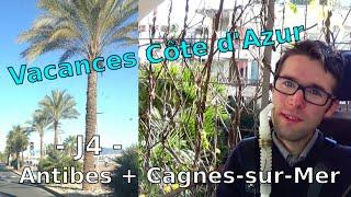 Vacances Côte d'Azur - J4 - Accessibilité  Antibes + Cagnes sur Mer