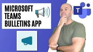 How to Use the Bulletins App in Microsoft Teams