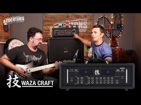 WAZZAAAAA.... (AKA The New Boss WAZA Craft Amp Demo)