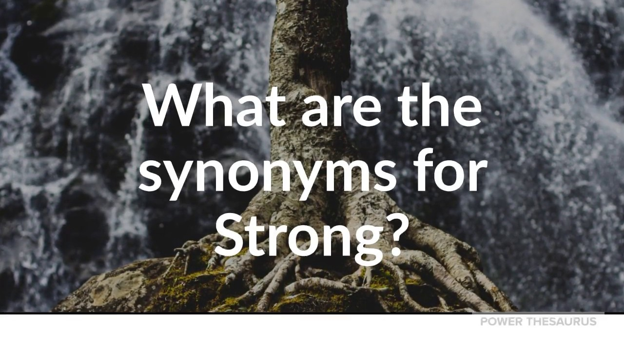 Synonyms for Strong (with pronunciation)