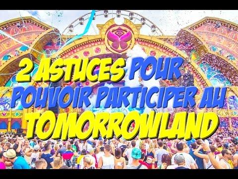Le Tomorrowland - 2 Astuces pour obtenir des places facilement