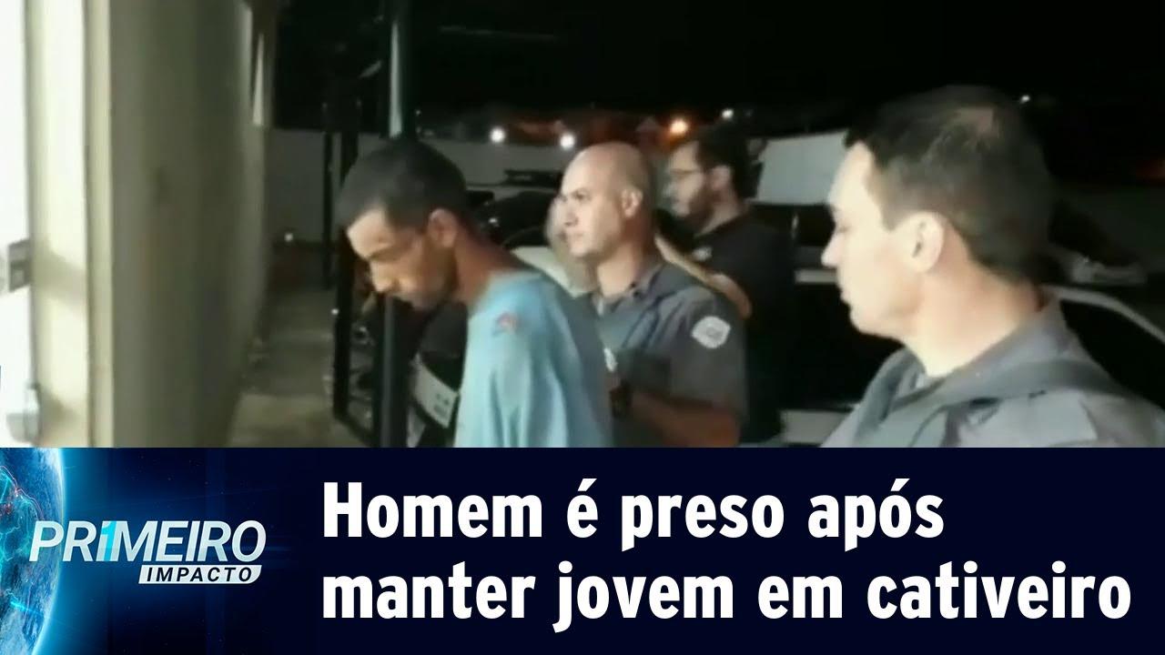 9af76c15e Homem é preso após manter jovem em cativeiro no interior de SP | Primeiro  Impacto (02/05/19)