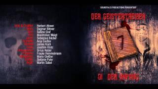 Der Geistertreiber - 1 - Der Anfang [HÖRSPIEL]