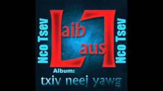 Nco Tsev - Laib Laus