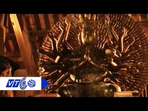 Bí ẩn pho tượng Phật Quan Âm nghìn mắt nghìn tay   VTC