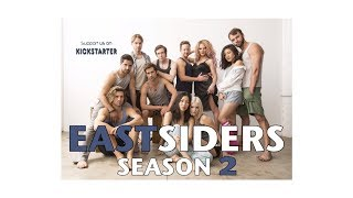 "Gay Web Series ""EastSiders"" Season 2 KICKSTARTER VIDEO!"
