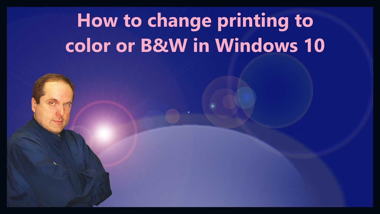 How To Change Printing Color Or BW In Windows 10