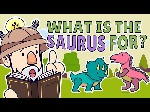 Why Do Dinosaur Names End In Saurus? | Best Learning Videos For Kids | Thinking Captain