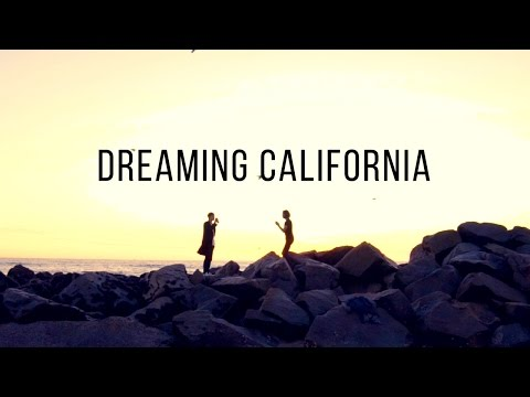 Dreaming California
